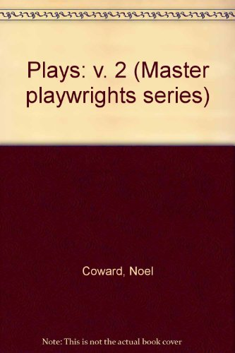 9780413460707: Plays: v. 2 (Master playwrights series)