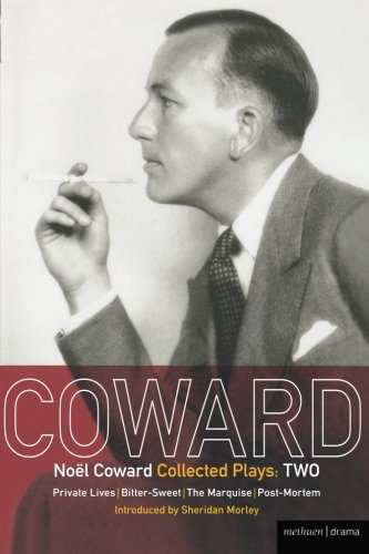 9780413460806: Coward Plays: 2: Private Lives; Bitter-Sweet; The Marquise; Post-Mortem: