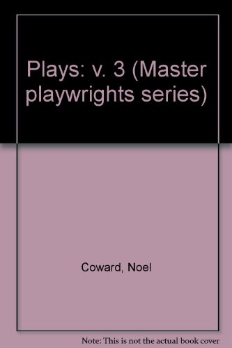 9780413460905: Plays: v. 3 (Master playwrights series)
