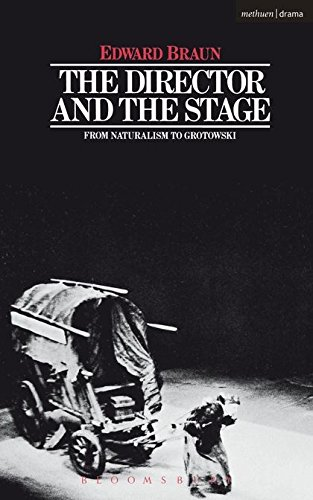 9780413463005: The Director and the Stage: From Naturalism to Grotowski (Performance Books)