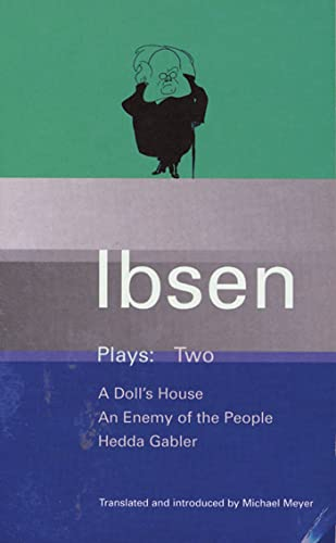 Ibsen Plays: 2: A Doll's House; An: Ibsen, Henrik; Meyer,