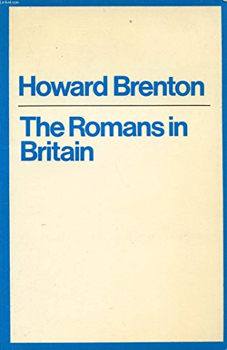 9780413465900: Romans in Britain (Modern Plays)