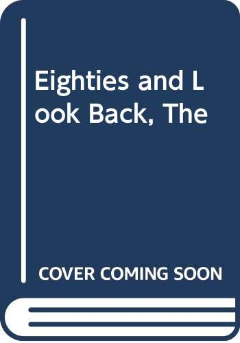 9780413469205: Eighties and Look Back, The