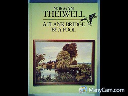 9780413471109: A Plank Bridge by a Pool