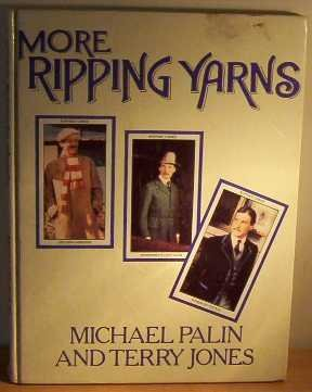 More Ripping Yarns (0413475204) by Michael Palin; Terry Jones