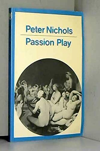9780413478009: Passion Play (Methuen Modern Play)