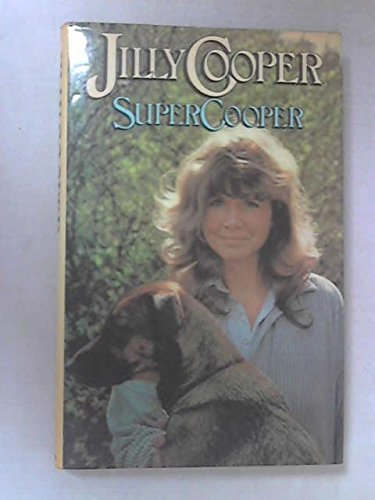 Supercooper (an author inscribed first printing and: Cooper, Jilly