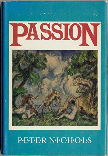 9780413479105: passion - remove play
