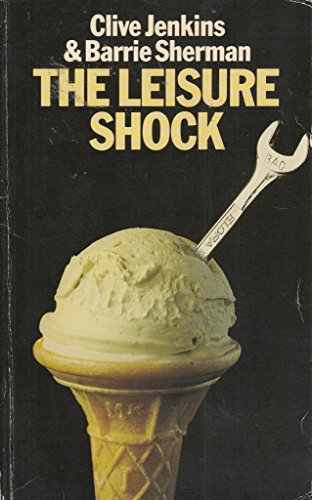 9780413482105: The Leisure Shock