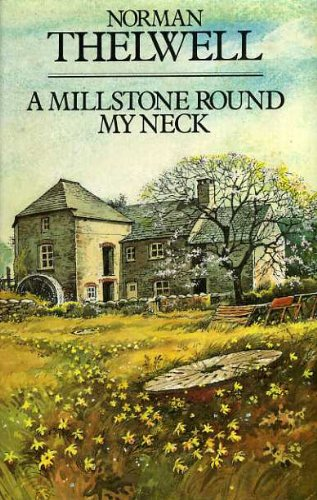 A Millstone Round My Neck (0413483002) by Norman Thelwell