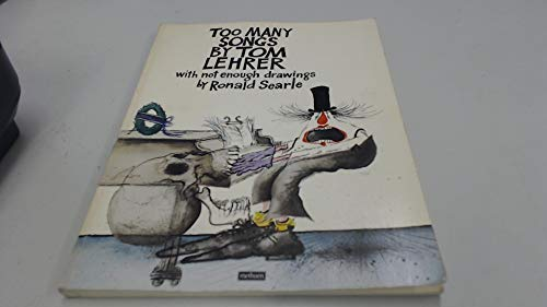 9780413485809: Too Many Songs By Tom Lehrer with Not Enough Drawings By Ronald Searle