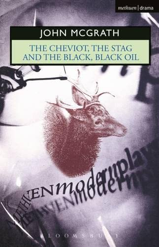 9780413488800: The Cheviot, the Stag and the Black, Black Oil (Modern Plays)