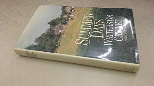 9780413490605: Summer Days: Writers on Cricket