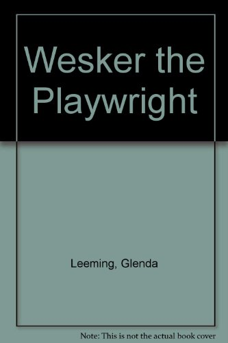 9780413492302: Wesker the Playwright (Modern theatre profiles)