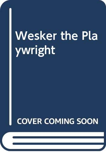 9780413492401: WESKER THE PLAYWRIGHT