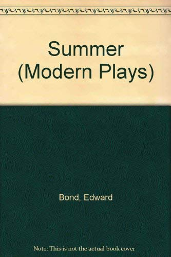 SUMMER (MODERN PLAYS S): EDWARD BOND