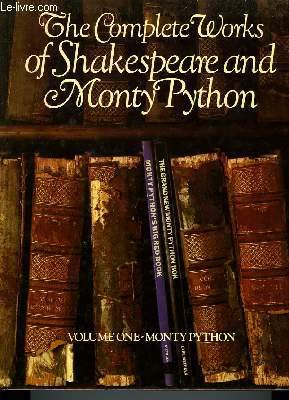 9780413494504: The Complete Works of Shakespeare and Monty Python. Volume One - Monty Python