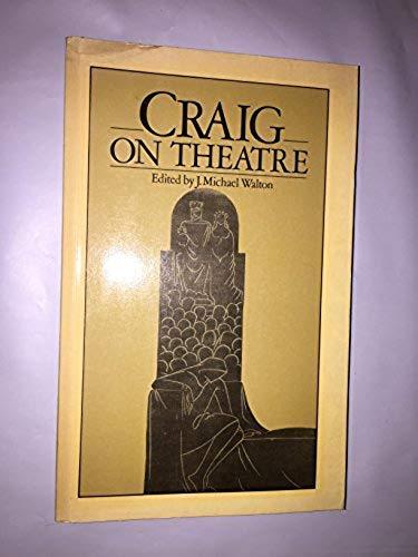 9780413495402: Craig on Theatre