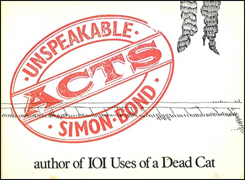 Unspeakable Acts (0413496201) by Simon Bond