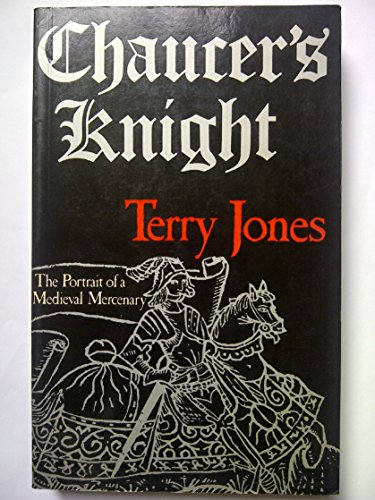 9780413496409: Chaucer's Knight: Portrait of a Medieval Mercenary