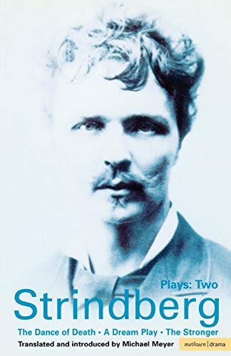 9780413497505: Strindberg: Plays: Two (The Dance of Death / A Dream Play / The Stronger) (Vol 2)