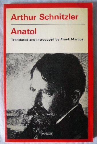 Anatol (Theatre Classics): Schnitzler, Arthur