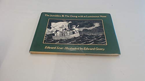 The Jumblies & The Dong with a: Edward Lear