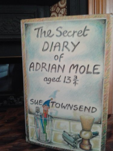 9780413508904: The Secret Diary of Adrian Mole Aged Thirteen and Three Quarters
