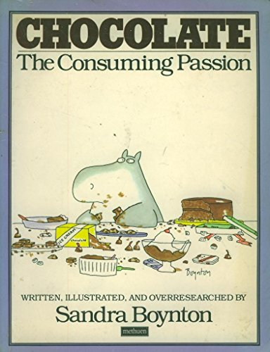 9780413511706: CHOCOLATE - THE CONSUMING PASSION