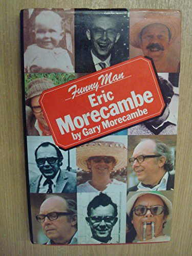 9780413513007: Funny Man: Eric Morecambe by Gary Morecambe