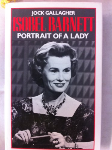 Isobel Barnett: Portrait of a Lady (0413513203) by Jock Gallagher