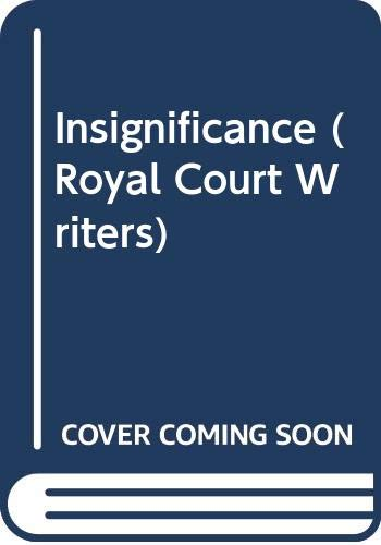 Insignificance (Royal Court Writers Series): Terry Johnson