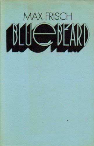 Bluebeard (0413517500) by Max Frisch