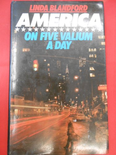 9780413518408: America on Five Valium a Day