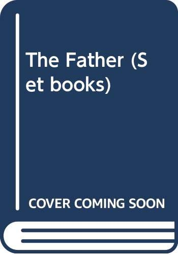 9780413519009: The Father (Methuen Student Editions)