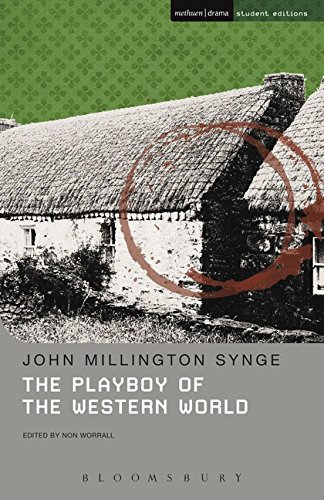The Playboy of the Western World (Student Editions) (0413519406) by John Millington Synge
