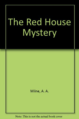 The Red House Mystery (0413520404) by A. A. MILNE
