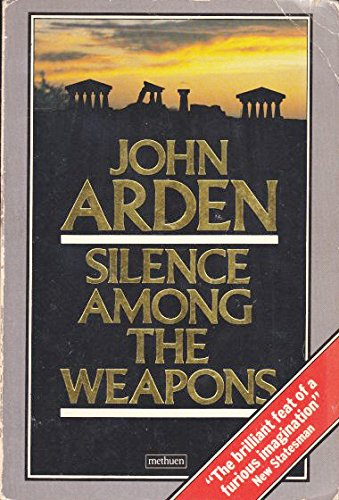 9780413523105: Silence Among the Weapons