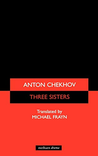 Three Sisters (Modern Plays): Chekhov, Anton; Michael