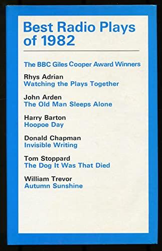 9780413525406: Best Radio Plays 1982 (Modern Plays)