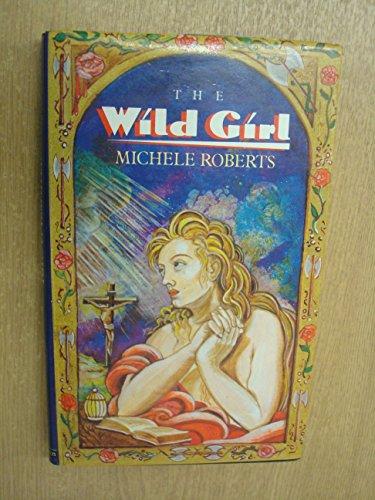 9780413529206: The Wild Girl