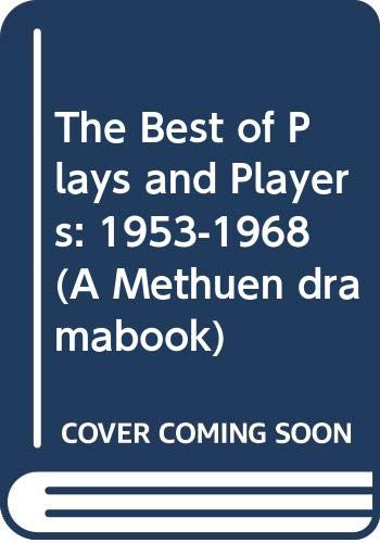"""9780413529701: """"Plays and Players"""": 1953-68 v. 1: Thirty Years of British Theatre"""