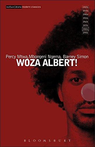 WOZA ALBERT!: Mtwa, Percy; Ngema,
