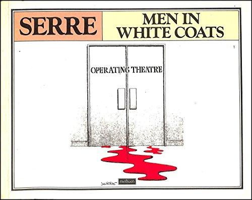 9780413533203: Men in white coats