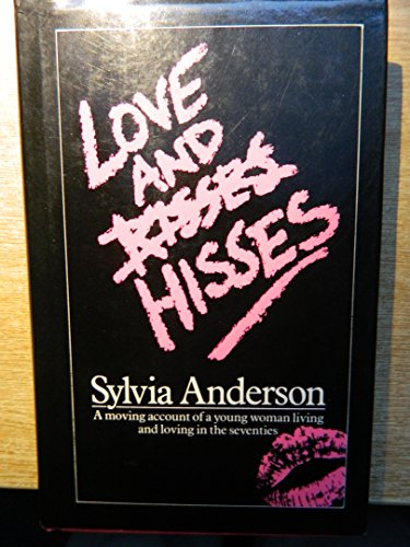 9780413534002: Love And Hisses