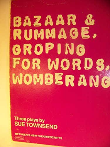 9780413541901: Bazaar and Rummage; Groping for Words; Womberang: Three Plays (New theatrescripts)