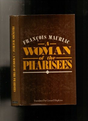 9780413544209: A Woman of the Pharisees
