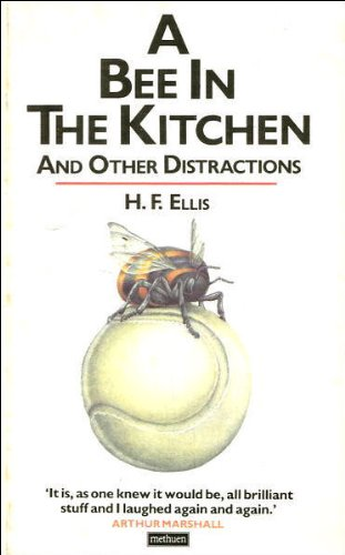 9780413545305: Bee in the Kitchen and Other Distractions