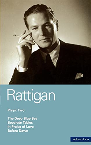 """9780413546203: Terence Rattigan Plays 2: """"Deep Blue Sea""""; """"Separate Tables""""; """"In Praise of Love""""; """"Before Dawn"""" (The Master Playwrights) (World Classics)"""
