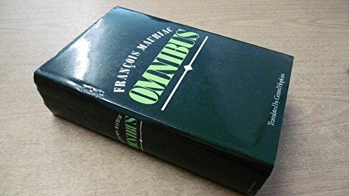 A Francois Mauriac omnibus containing The Desert: Mauriac, Francois